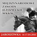 Pierwsze międzynarodowe zawody WKKW 15-17.04 w Jaroszówce.